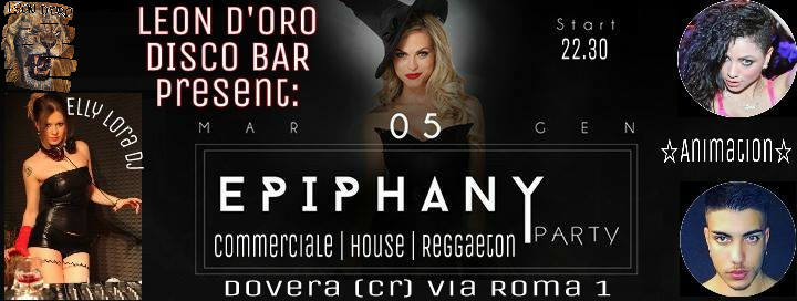 # CHESSSIFACREMONA – EPIPHANY PARTY @ LEON D'ORO DISCO
