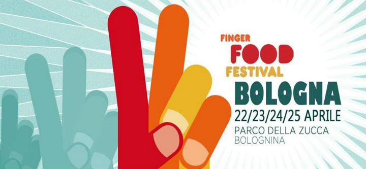 FINGER FOOD FESTIVAL 22 25 APRILE 2017 PARCO DELLA ZUCCA BOLOGNA Festivalozzi Primaverili