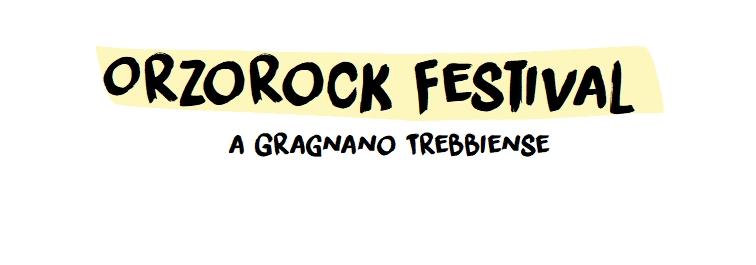 Orzorock Festival a Gragnano Trebbiense