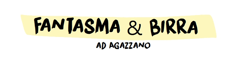Fantasma & Birra ad Agazzano