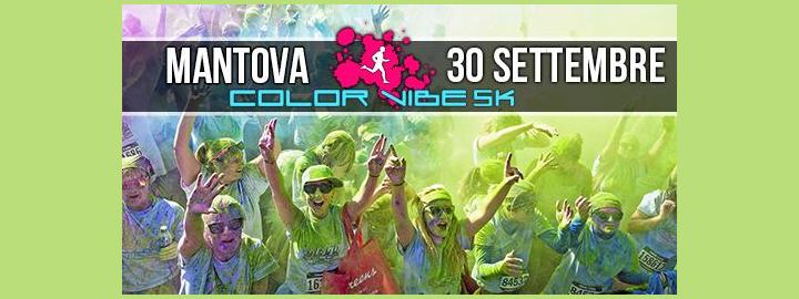 Color Vibe Mantova 2017 Eventi, serate..robe