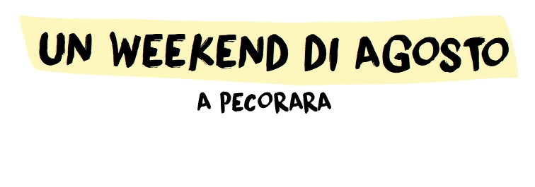 Un Weekend di Agosto a Pecorara