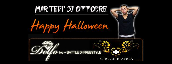 Delfo Battle Freestyle Halloween Eventi, serate..robe