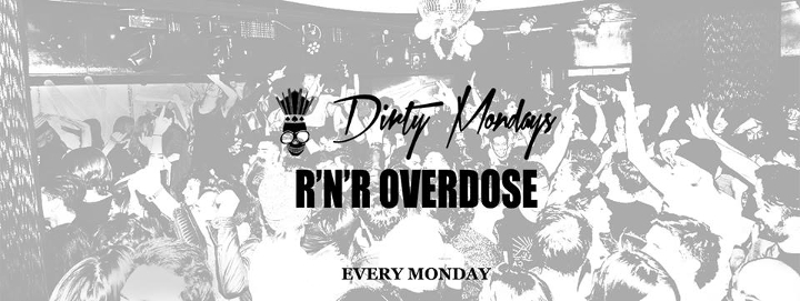 Dirty Mondays Eventi, serate..robe