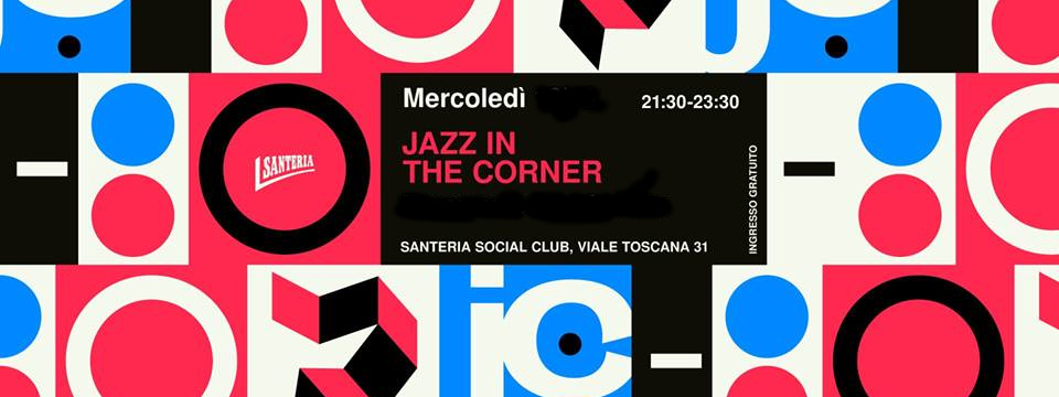Jazz In The Corner Eventi, serate..robe