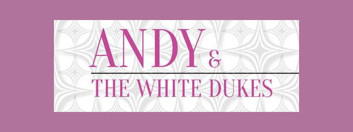Andy and the White Dukes David Bowie Tribute  Eventi, serate..robe