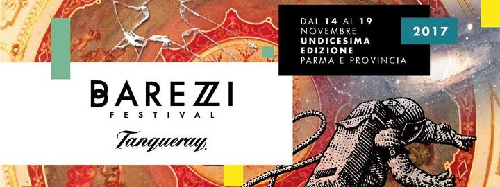 Barezzi Festival 2017 Eventi, serate..robe
