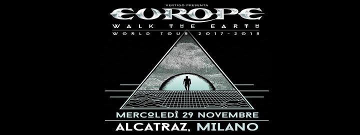 Europe Walk the Earth World Tour 2017 Eventi, serate..robe