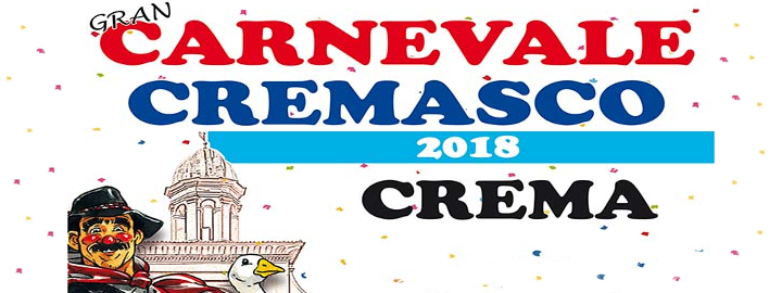 Gran Carnevale Cremasco 2018 Eventi, serate..robe