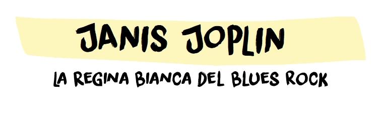 Janis Joplin la Regina Bianca del Blues Rock