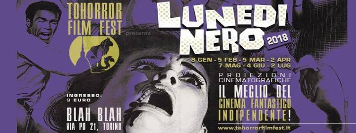 Lunedì Nero TOHorror Film Fest Eventi, serate..robe