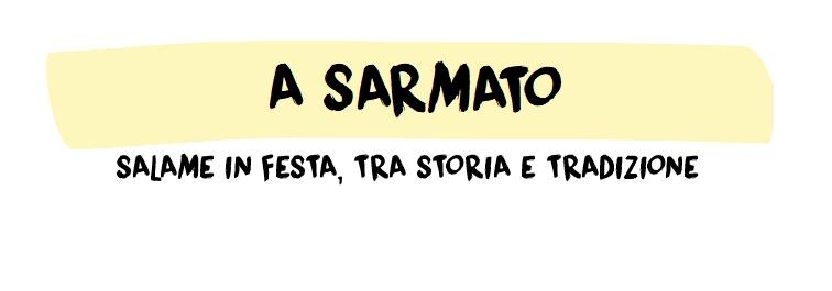 A Sarmato salame in festa, tra storia e tradizione