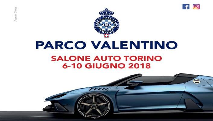 Parco Valentino Salone Auto Torino 2018 Eventi, serate..robe