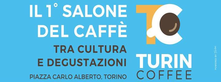 Turin Coffee 2018 Eventi, serate..robe