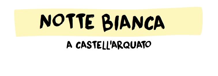 Notte Bianca a Castell'Arquato