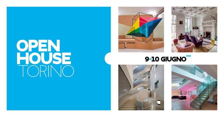 Open House Torino 2018 Eventi, serate..robe