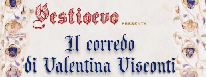 Il Corredo di Valentina Visconti Eventi, serate..robe