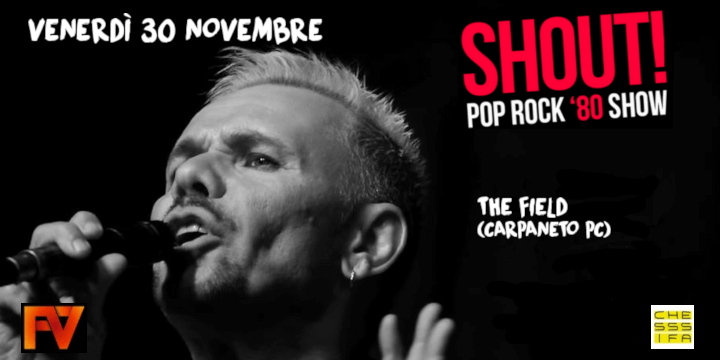 Pop Rock '80 Show: Marco Rancati & Shout ft Francesco Vaccari Dj