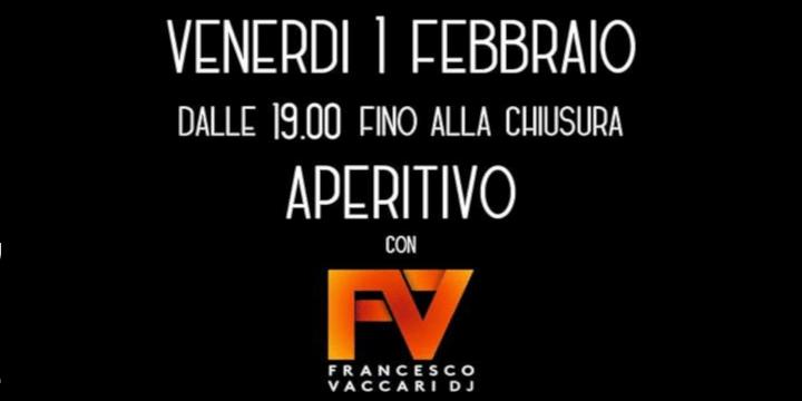 Aperitivo con Francesco Vaccari Dj