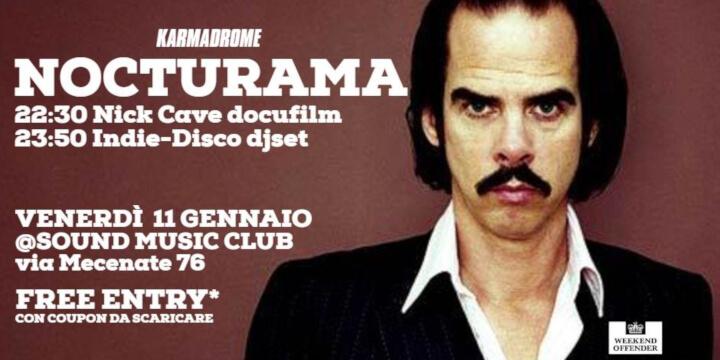 Karmadrome: Nick Cave docufilm + djset