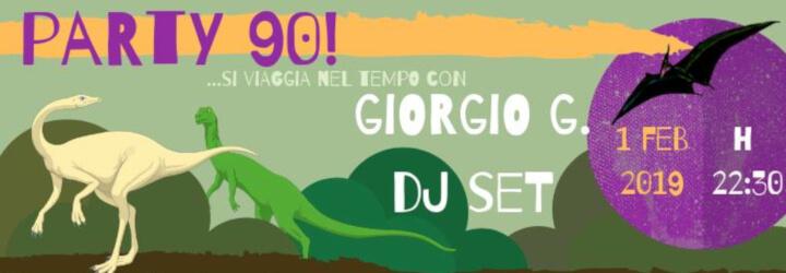 Party 90! - Giorgio G. Dj set