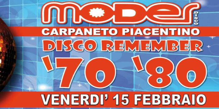 Moder Disco Remember 70/80 La Festa!