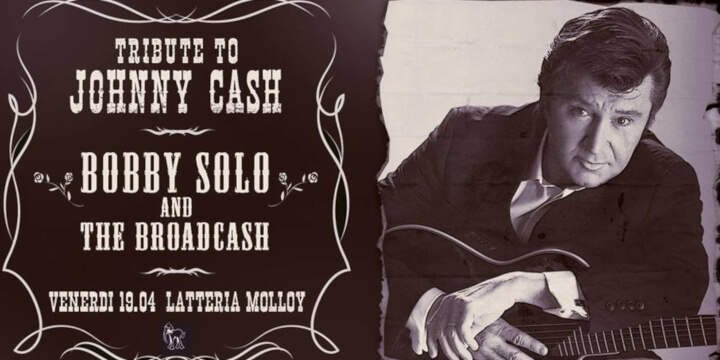 Bobby Solo and the Broadcash - Tribute to Johnny Cash