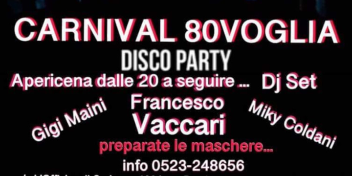 Carnival 80 Voglia Disco Party