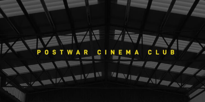 Postwar Cinema Club
