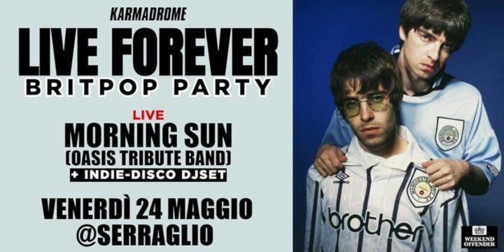 Karmadrome: Live Forever - Britpop Party
