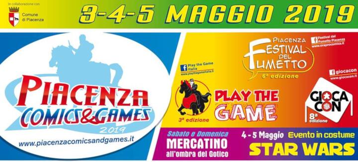 Piacenza Comics Games Eventi, serate..robe
