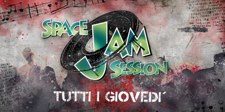 Space Jam Session - Tutti i Giovedì SHOUT