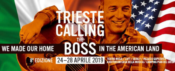 Trieste calling the Boss 2019