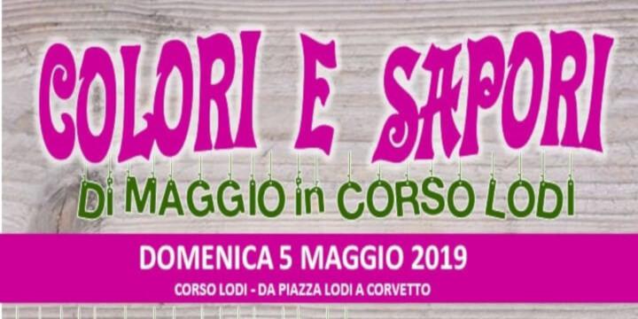 Colori e sapori di Maggio in Corso Lodi Eventi, serate..robe