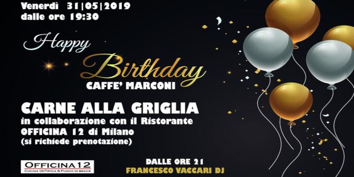 Happy Birthday Caffè Marconi
