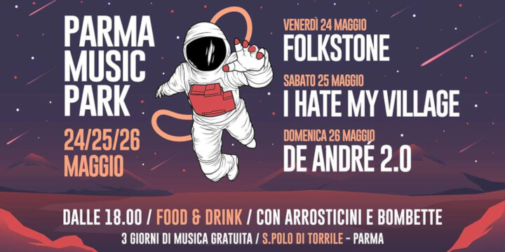 Parma Music Park Eventi, serate..robe