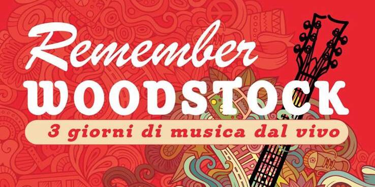 Remember Woodstock Eventi, serate..robe