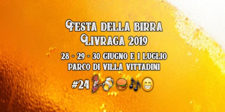 Festa della Birra Livraga 2019 Eventi, serate..robe