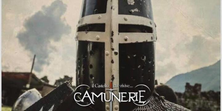 """Camunerie """"Il Castello che rivive"""""""
