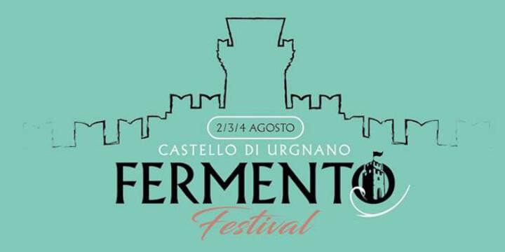 FERMENTO FESTIVAL - Castello di Ugnano
