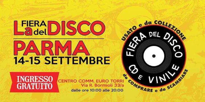 La Fiera del Disco di Parma Eventi, serate..robe