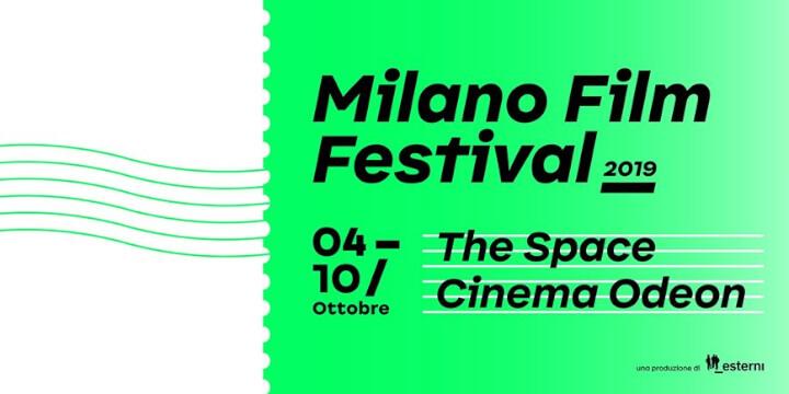 Milano Film Festival 2019 Eventi, serate..robe