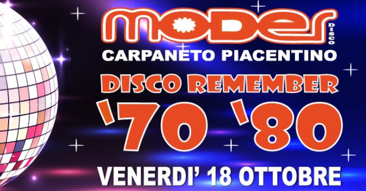 Moder Disco Remember 70/80... La Festa!