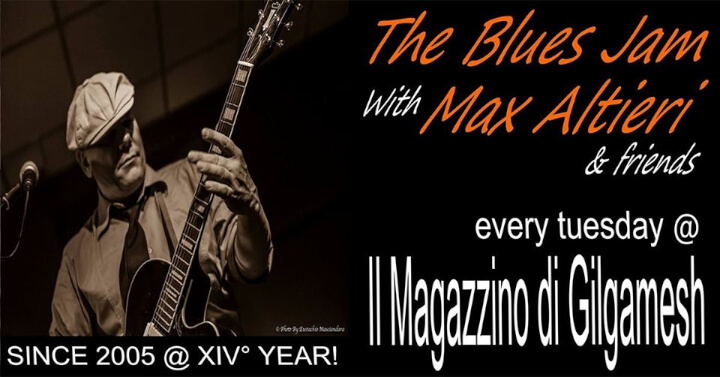 The BLUES JAM Gilgamesh Live Music Eventi, serate..robe