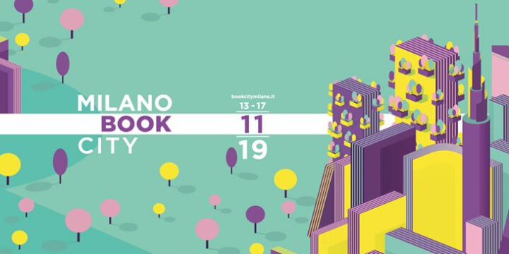 BookCity Milano 2019 Eventi, serate..robe