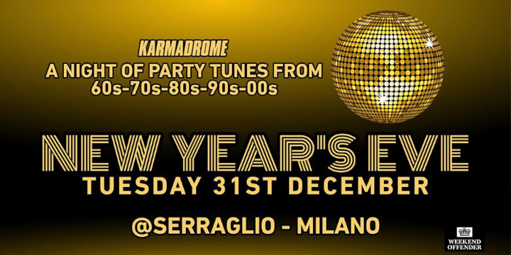 Karmadrome: New Year's Eve Party Hits