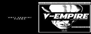 V-Empire Chapter II // Dark Wave // Electro Clash // Dark Tech
