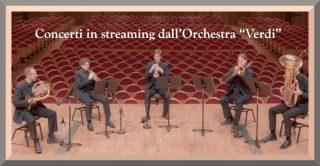 """*Concerti in streaming dall'Orchestra """"Verdi"""""""