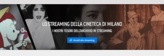 Cineteca Milano in streaming