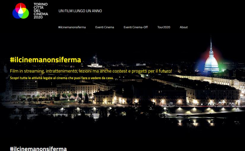 Screenshot 2020 05 27 TORINO CITTÀ DEL CINEMA 2020 TORINO CITTÀ DEL CINEMA 2020 825x510 Il Cinema non siferma
